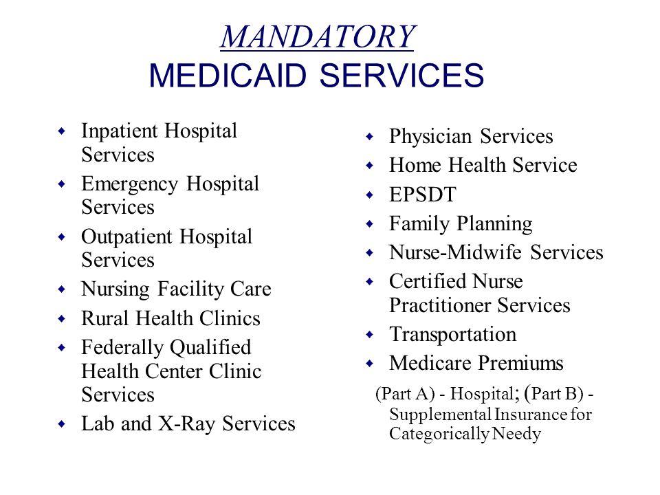 MANDATORY MEDICAID SERVICES