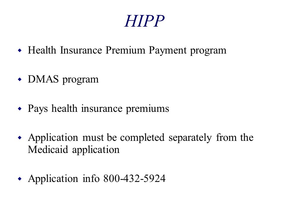 HIPP Health Insurance Premium Payment program DMAS program