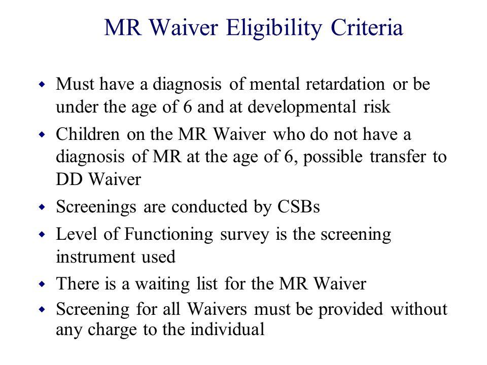 MR Waiver Eligibility Criteria