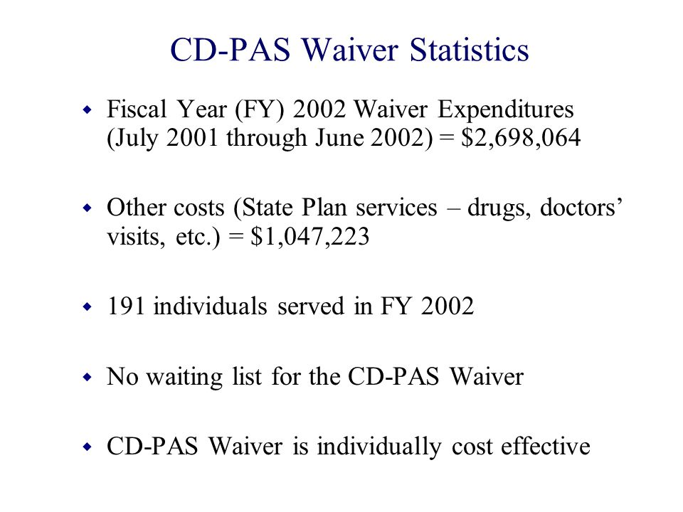 CD-PAS Waiver Statistics