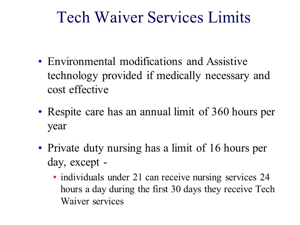 Tech Waiver Services Limits