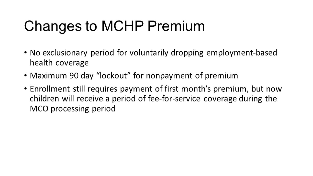 Changes to MCHP Premium
