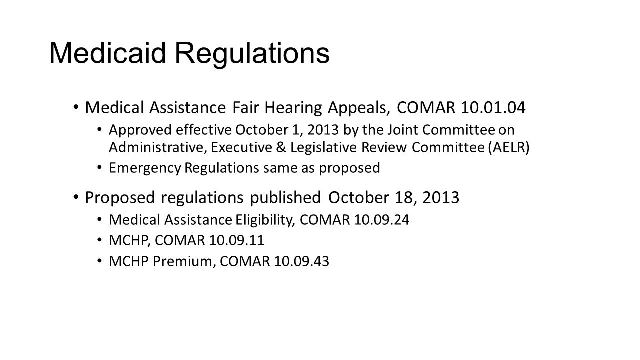 Medicaid Regulations Medical Assistance Fair Hearing Appeals, COMAR 10.01.04.