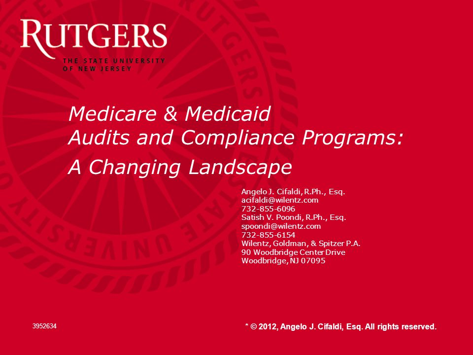 Medicare & Medicaid Audits and Compliance Programs: A Changing Landscape