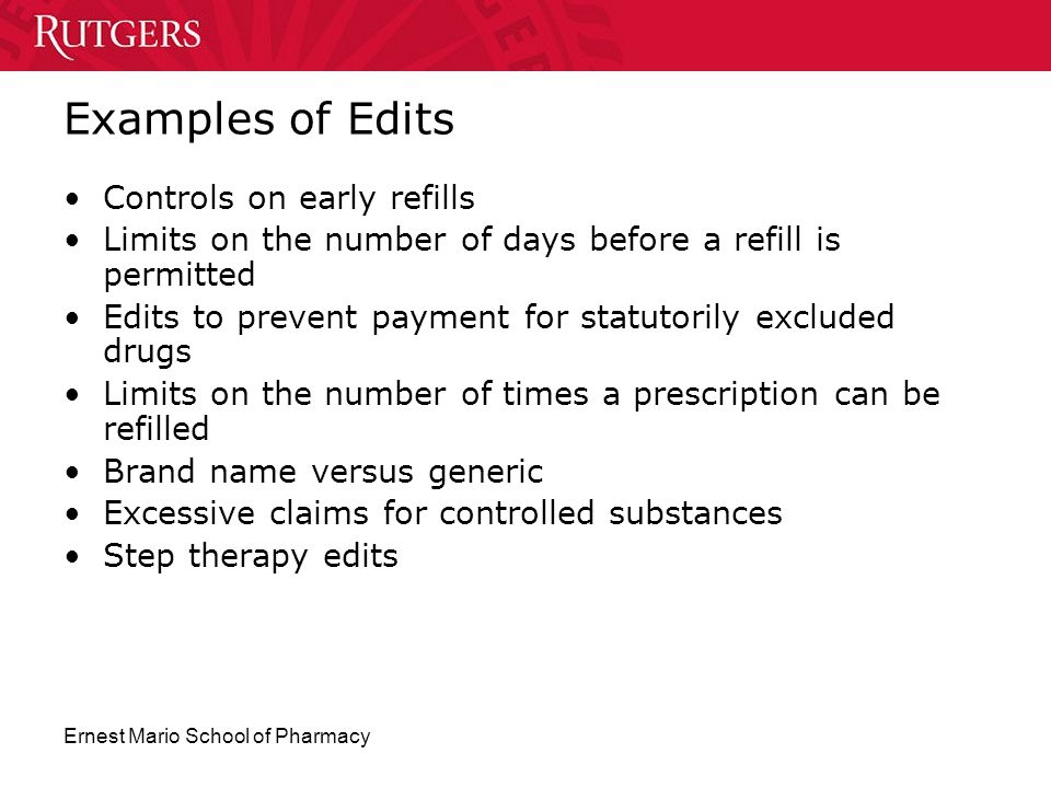 Examples of Edits Controls on early refills