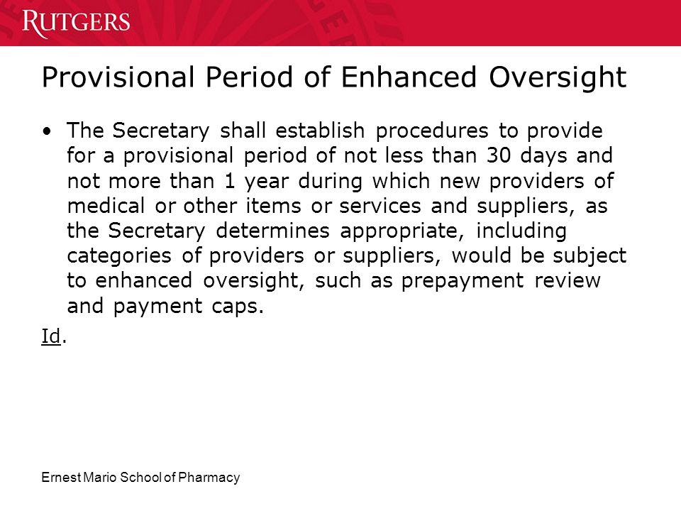 Provisional Period of Enhanced Oversight