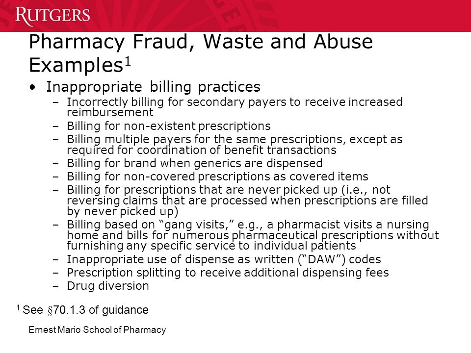 Pharmacy Fraud, Waste and Abuse Examples1