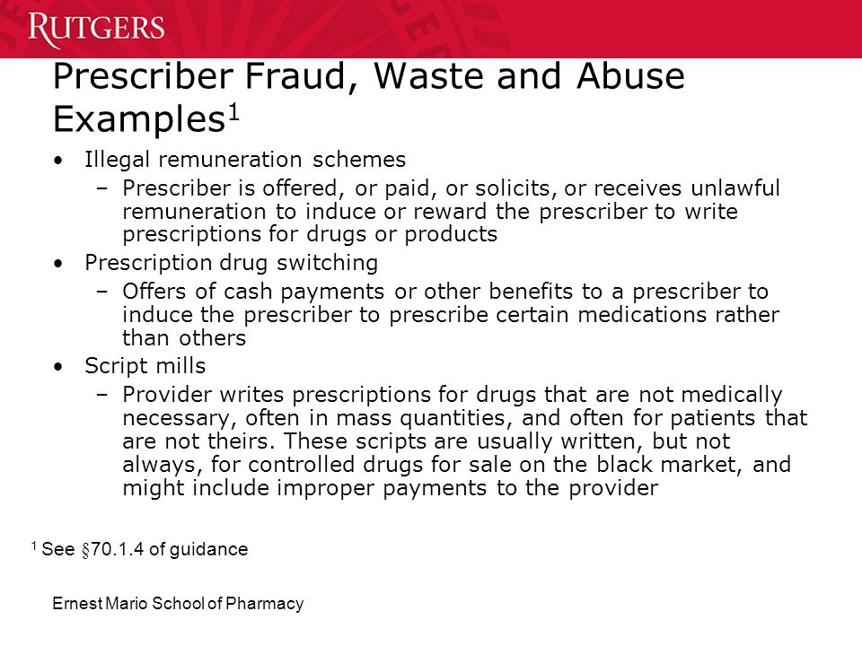 Prescriber Fraud, Waste and Abuse Examples1