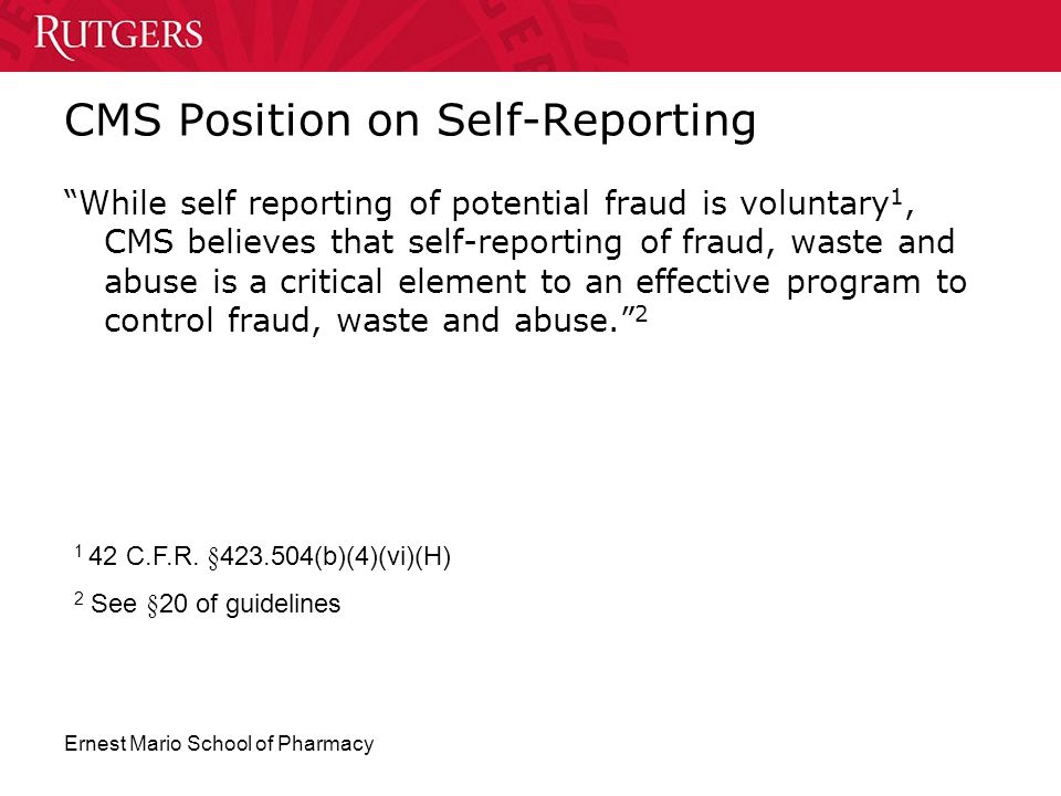 CMS Position on Self-Reporting