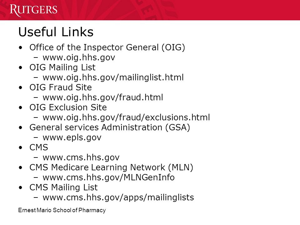 Useful Links Office of the Inspector General (OIG) www.oig.hhs.gov