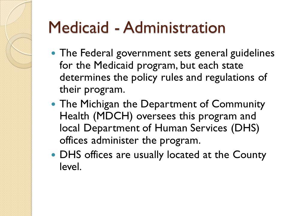 Medicaid - Administration