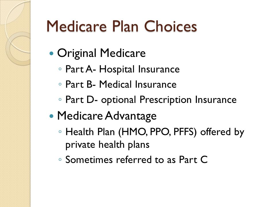Medicare Plan Choices Original Medicare Medicare Advantage