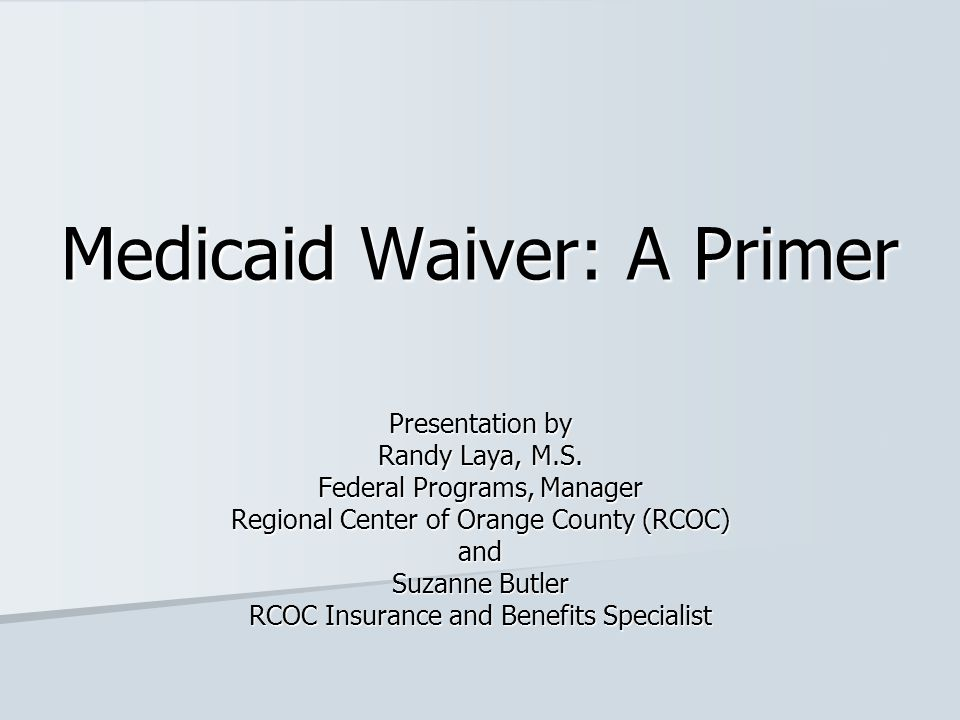 Medicaid Waiver: A Primer