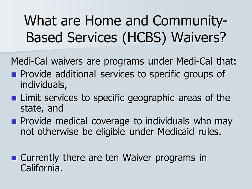 What are Home and Community-Based Services (HCBS) Waivers