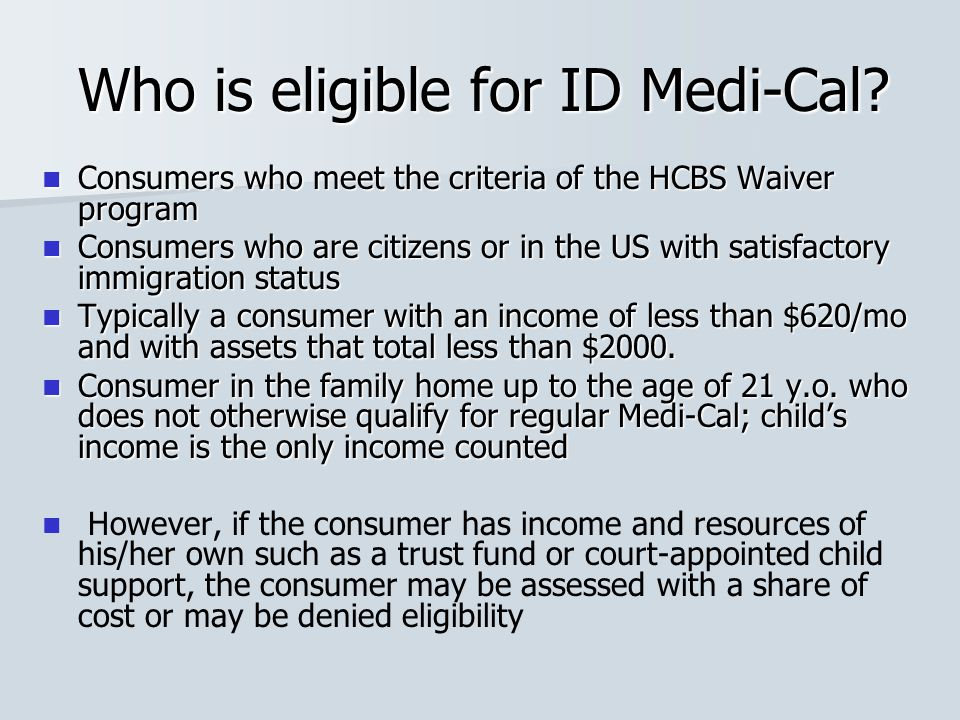 Who is eligible for ID Medi-Cal