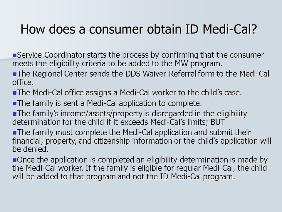 How does a consumer obtain ID Medi-Cal