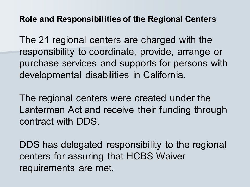 Role and Responsibilities of the Regional Centers