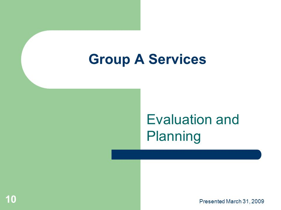 Evaluation and Planning