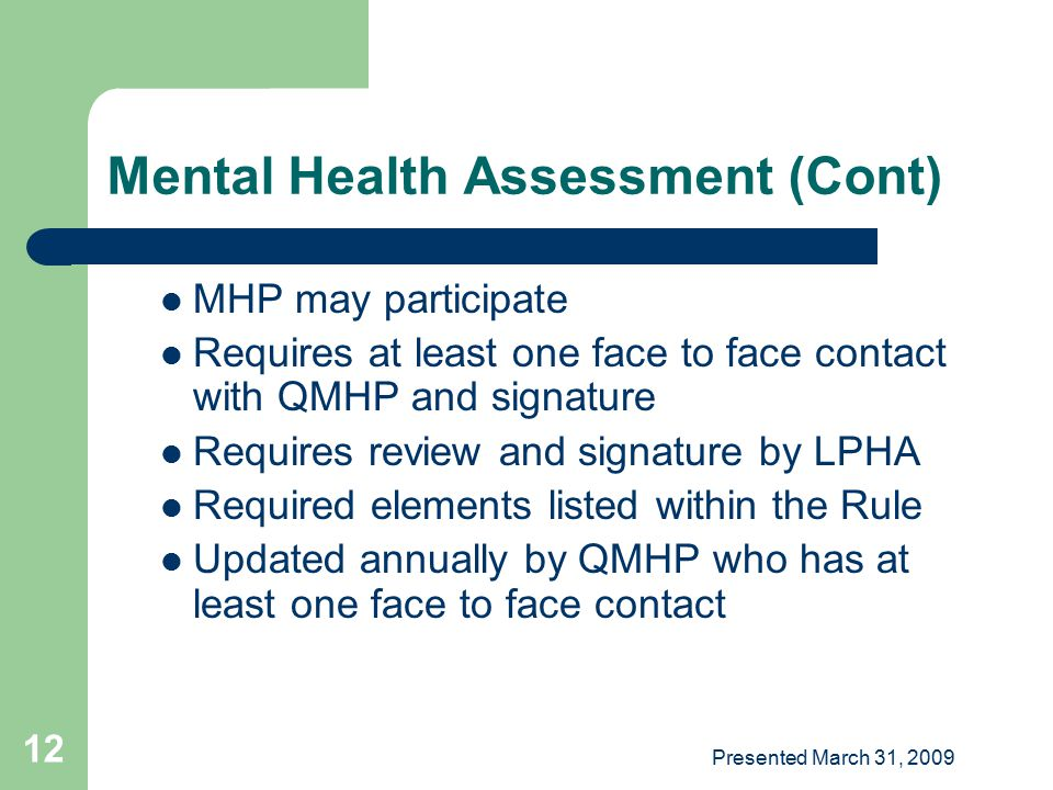 Mental Health Assessment (Cont)