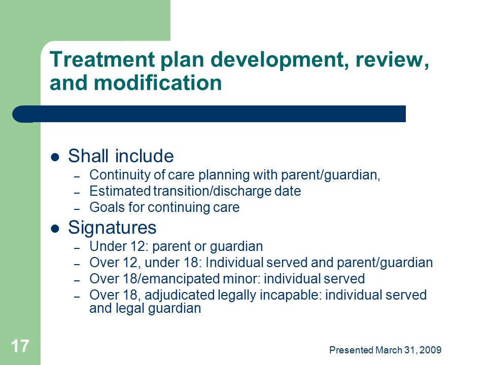 Treatment plan development, review, and modification