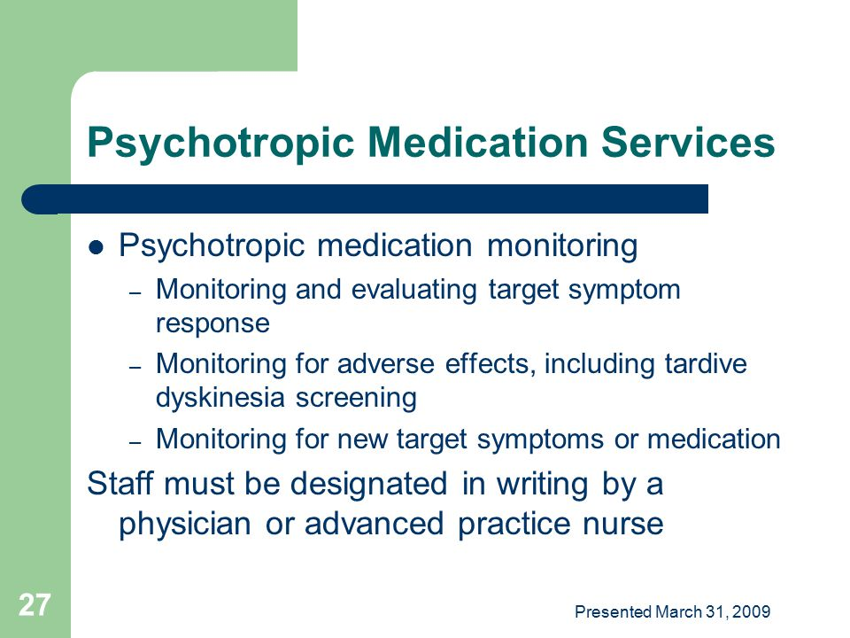 Psychotropic Medication Services