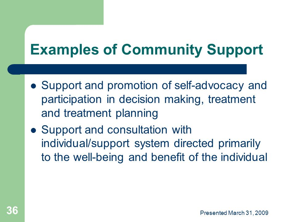 Examples of Community Support