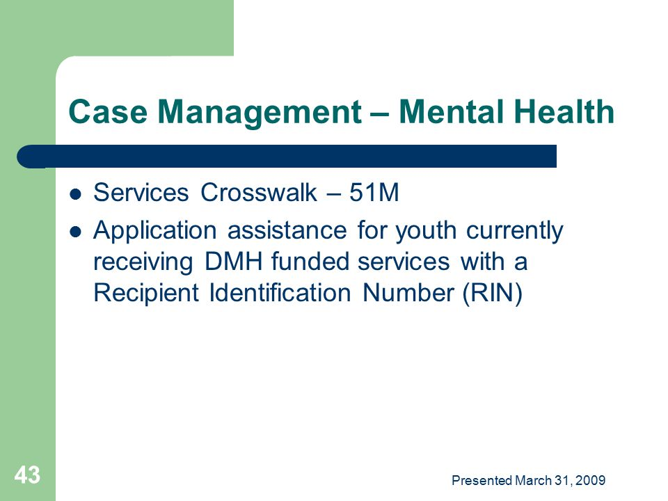 Case Management – Mental Health