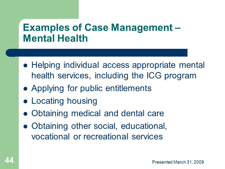 Examples of Case Management – Mental Health