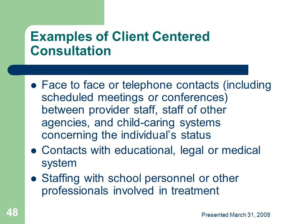 Examples of Client Centered Consultation