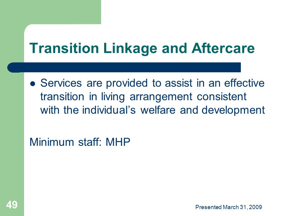 Transition Linkage and Aftercare
