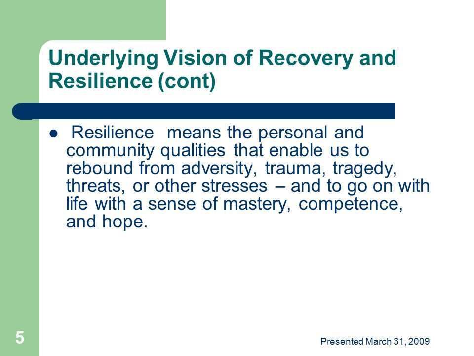 Underlying Vision of Recovery and Resilience (cont)