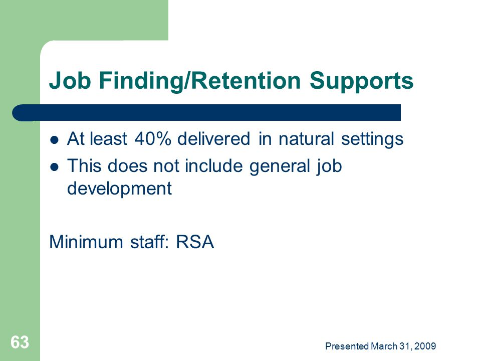 Job Finding/Retention Supports