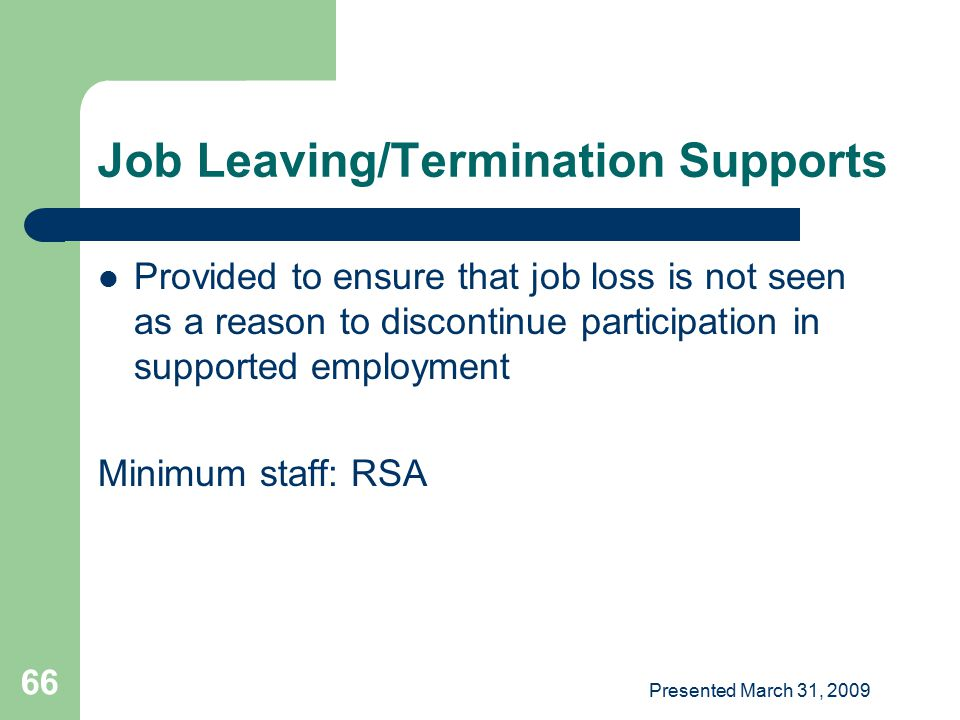 Job Leaving/Termination Supports