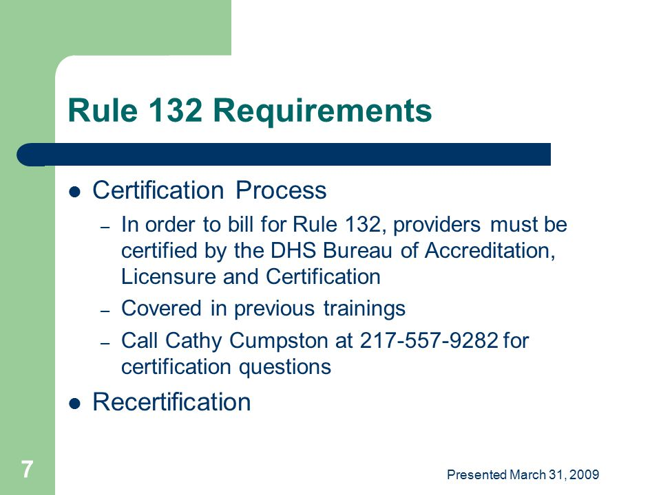 Rule 132 Requirements Certification Process Recertification