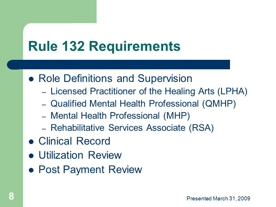Rule 132 Requirements Role Definitions and Supervision Clinical Record