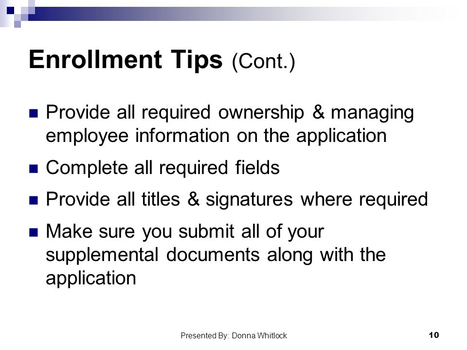 Enrollment Tips (Cont.)