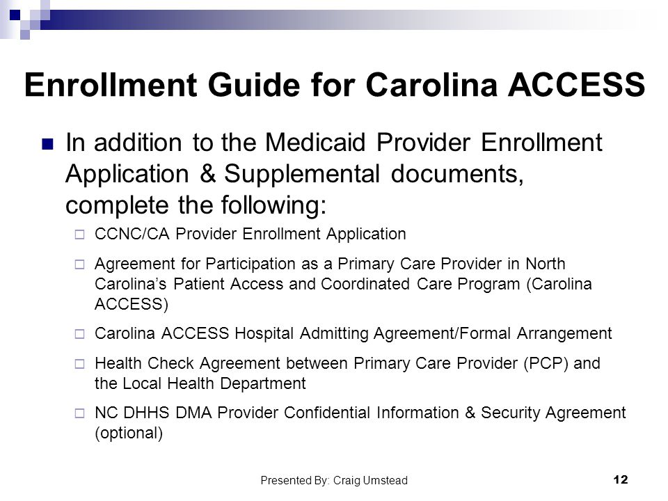 Enrollment Guide for Carolina ACCESS