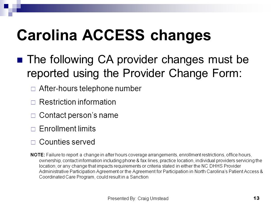 Carolina ACCESS changes