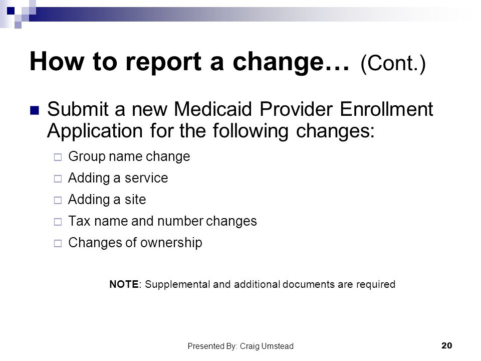How to report a change… (Cont.)