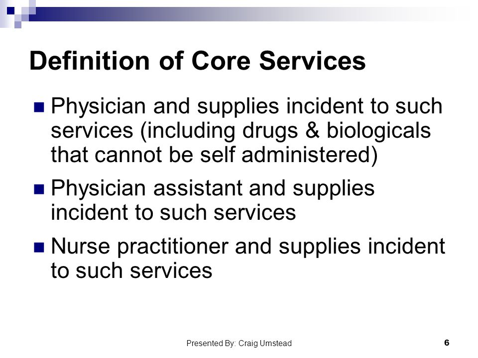 Definition of Core Services