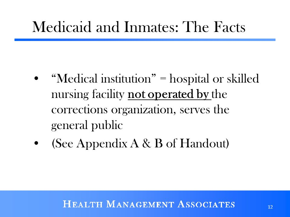 Medicaid and Inmates: The Facts