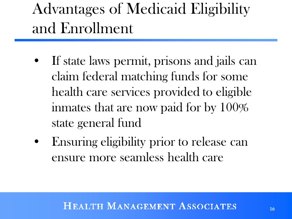 Advantages of Medicaid Eligibility and Enrollment