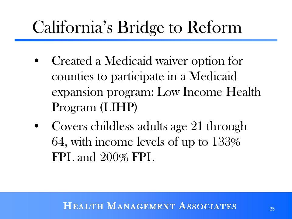 California's Bridge to Reform