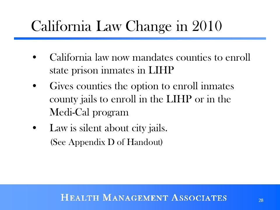 California Law Change in 2010