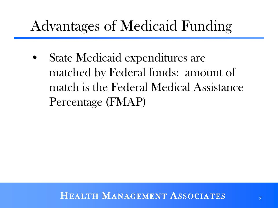Advantages of Medicaid Funding
