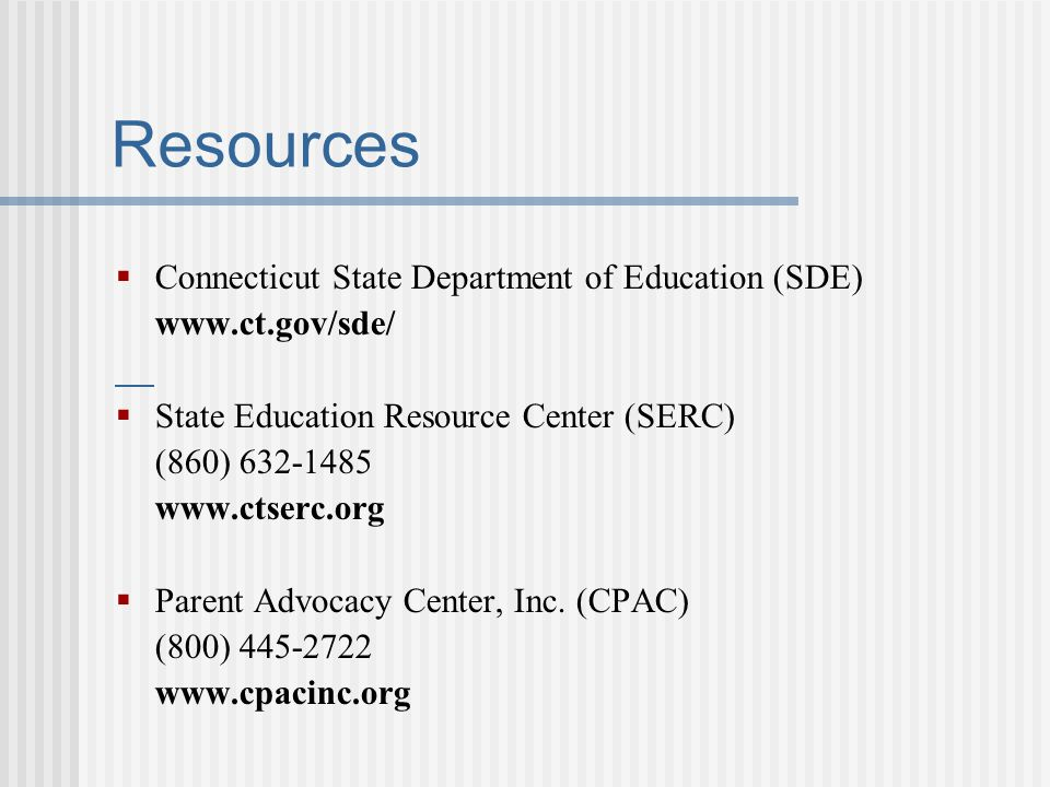 Resources Connecticut State Department of Education (SDE)