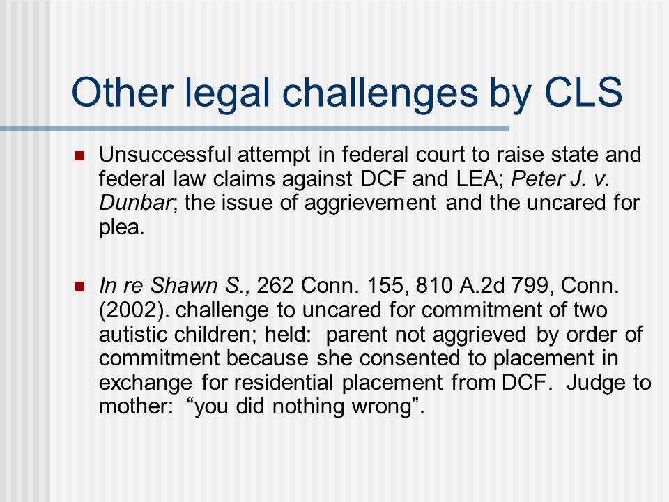 Other legal challenges by CLS