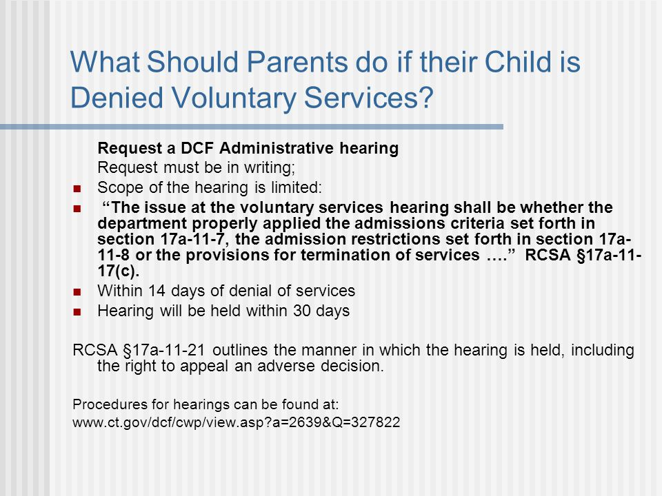 What Should Parents do if their Child is Denied Voluntary Services