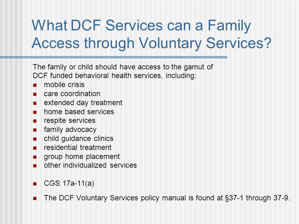 What DCF Services can a Family Access through Voluntary Services