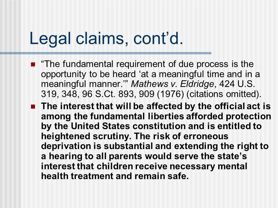 Legal claims, cont'd.